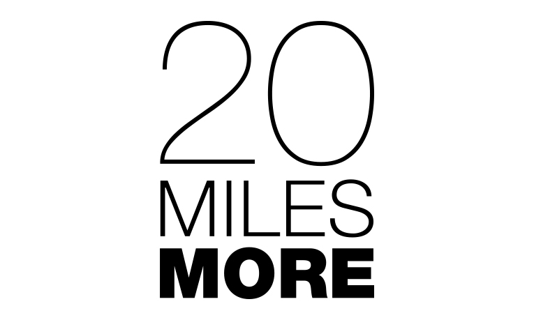 20 Miles More
